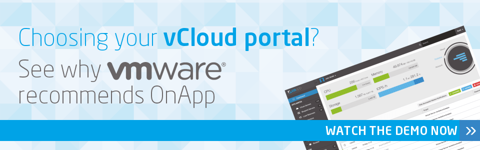 OnApp for vCloud Air Network - now available through the VMware vCAN program. OnApp is a VMware recommended portal partner