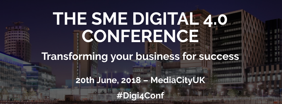 The SME Digital 4.0 Conference 2018