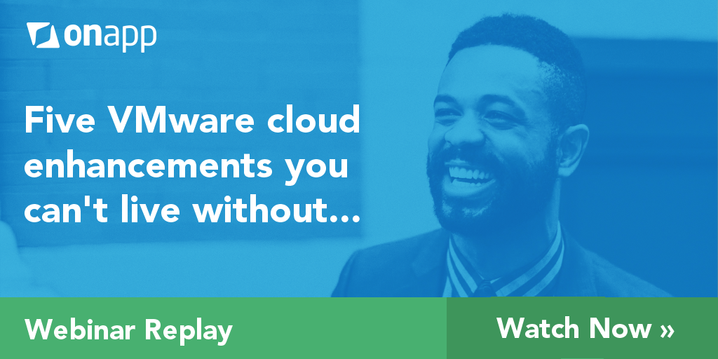 Webinar: Five VMware cloud enhancements you can't live without…